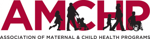 Association of Maternal and Child Health Programs (AMCHP)